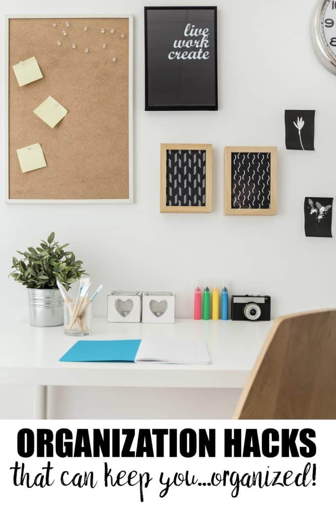 Organization Hacks That Can Keep You…Organized! - Try these tips to organize your home and stay that way!