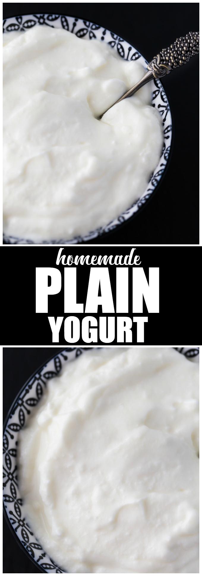 Homemade Plain Yogurt - Thick, creamy and tastes better than the storebought stuff!