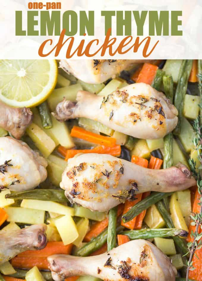 One-Pan Lemon Thyme Chicken - Tender, flavourful chicken drumsticks covered in a lemon/herb butter spread are roasted to perfection along with carrots, potatoes and green beans on one pan! You'll love how easy it is to make and clean.