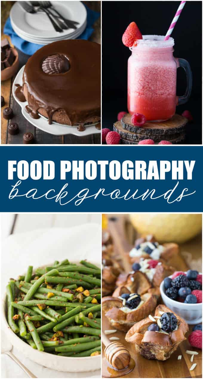 12 Food Photography Backgrounds - Recommendations on what to use in your food photos!
