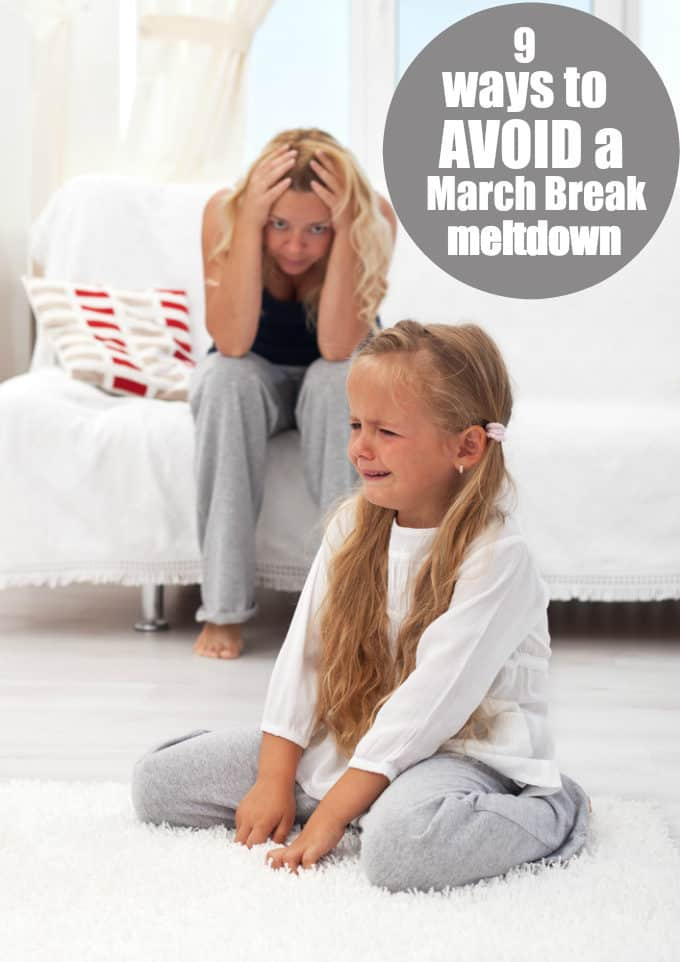 9 Ways to Avoid a March Break Meltdown - Try these simple tips to keep kids entertained and happy throughout the holiday.