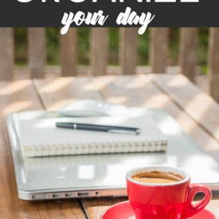 One Simple Tip to Organize Your Day