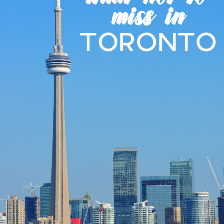What Not to Miss in Toronto