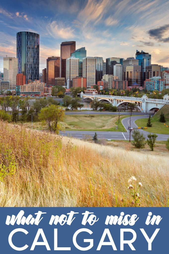 What Not to Miss in Calgary - Must-see attractions including where to eat and what to see!