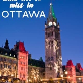 What Not to Miss in Ottawa