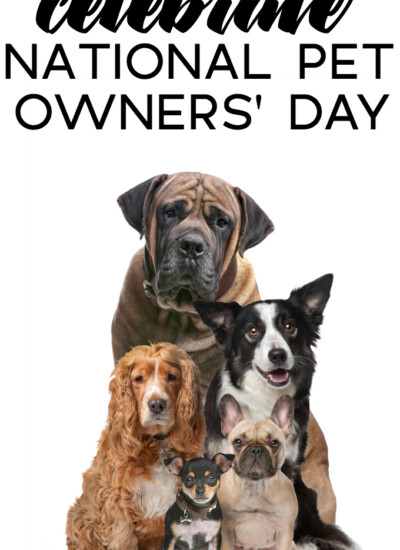 Celebrate National Pet Owners Day