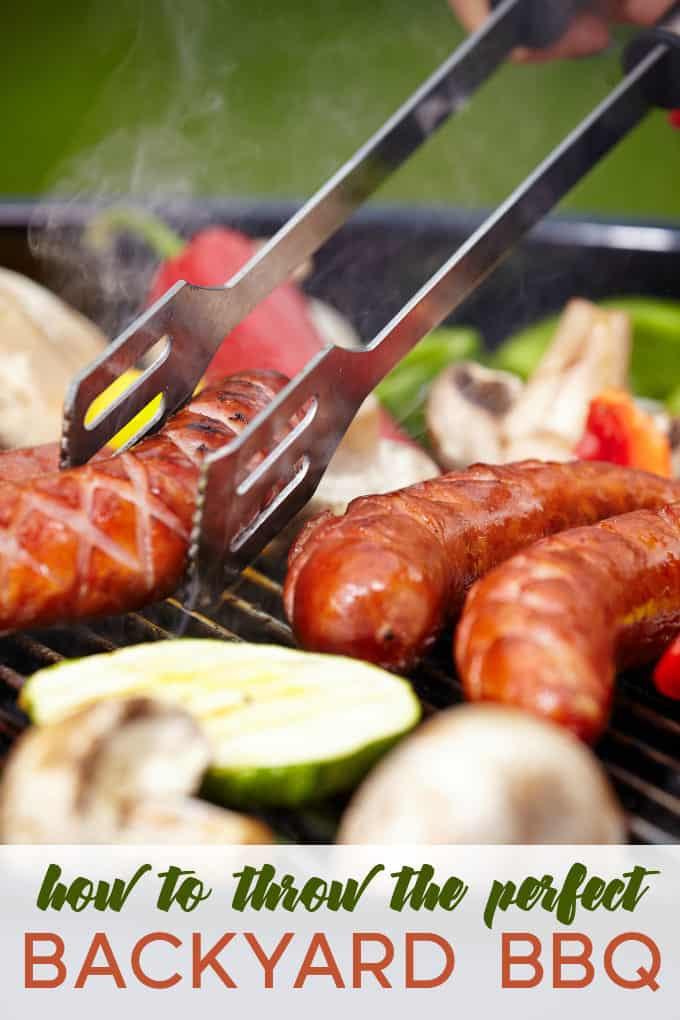 How to Throw the Perfect Backyard BBQ - Simple tips to make your cookout unforgettable!