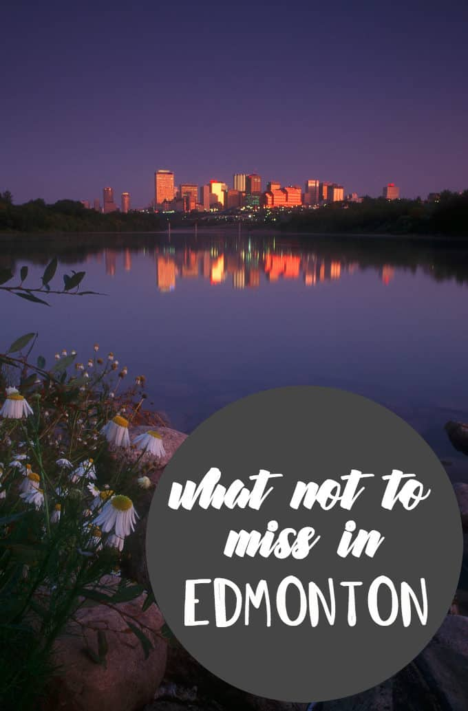 What Not to Miss in Edmonton - Don't miss these must-visit spots in the gateway city!