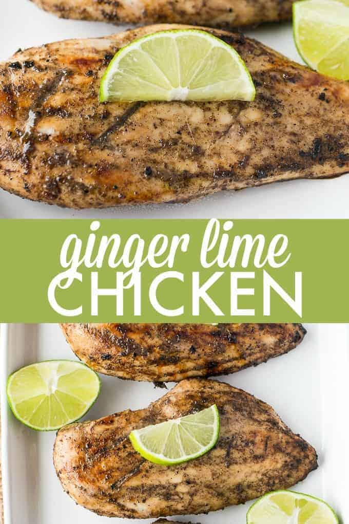 Ginger Lime Chicken - This easy grilling recipe will soon be an instant family favourite!