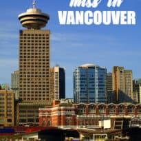 What Not to Miss in Vancouver
