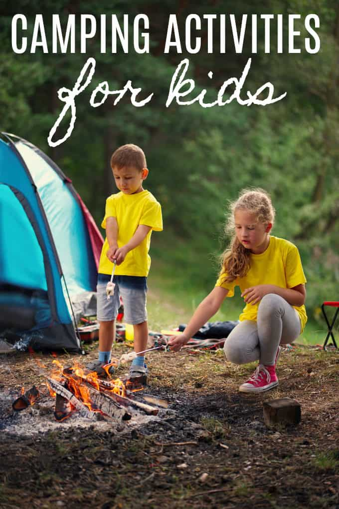 Fun Camping Activities for Kids - Keep the kids busy and create memories!