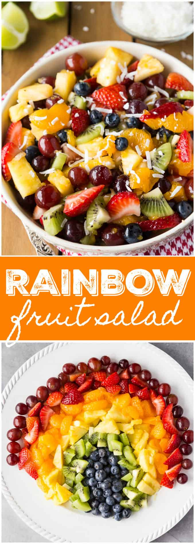 Rainbow Fruit Salad - The most beautiful recipe! Every color is represented with a sweet coconut lime dressing for the most uplifting fruit salad.