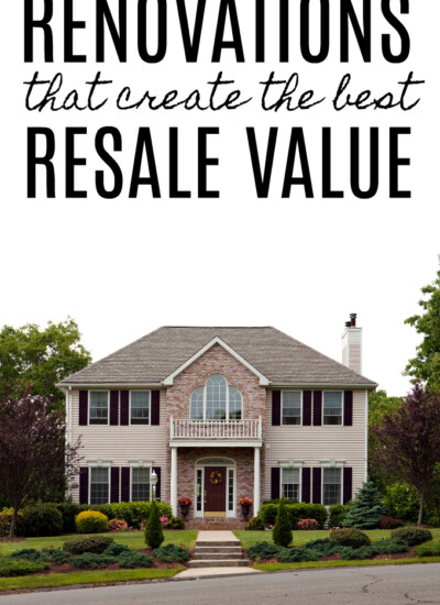 Renovations That Create the Best Resale Value