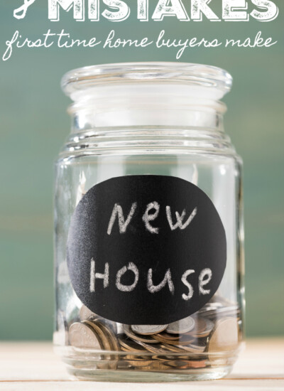 8 Mistakes First Time Home Buyers Make