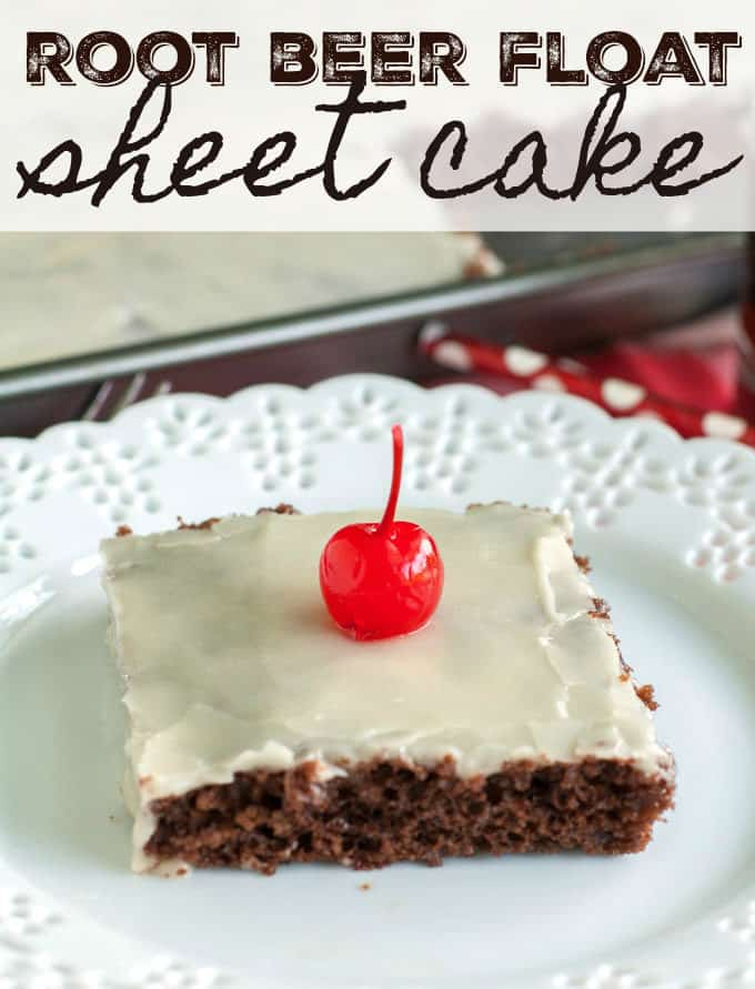 Root Beer Float Sheet Cake - Tastes like the classic dessert beverage. Chocolate sheet cake infused with root beer and topped with a vanilla root beer frosting.