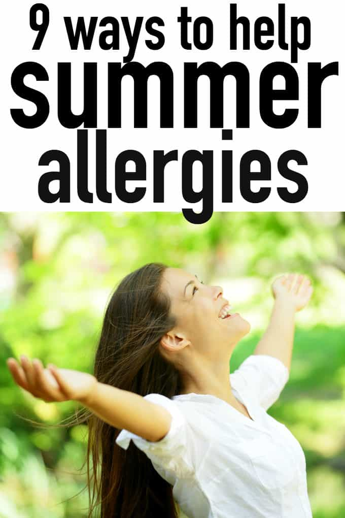 9 Ways to Help Summer Allergies - Simple tips to ease the sniffling and sneezing in the summer months!