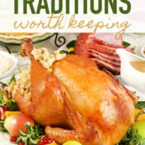Thanksgiving Traditions Worth Keeping