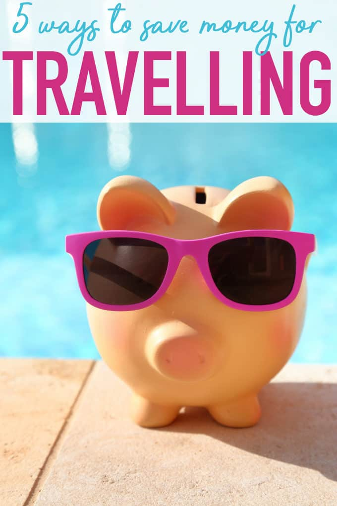 5 Ways to Save Money for Travelling - The secrets behind why I can travel so much throughout the year!