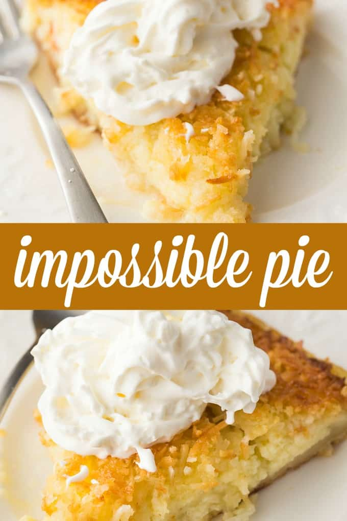 Impossible Pie - The easiest pie you will ever bake! It magically forms its own crust plus two delicious layers while baking.