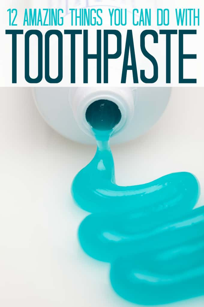 12 Amazing Things You Can Do With Toothpaste - Some of them may surprise you!