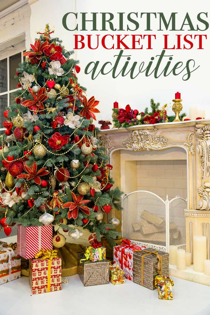 9 Christmas Bucket List Activities - Plan for the magic and the memories will make themselves!