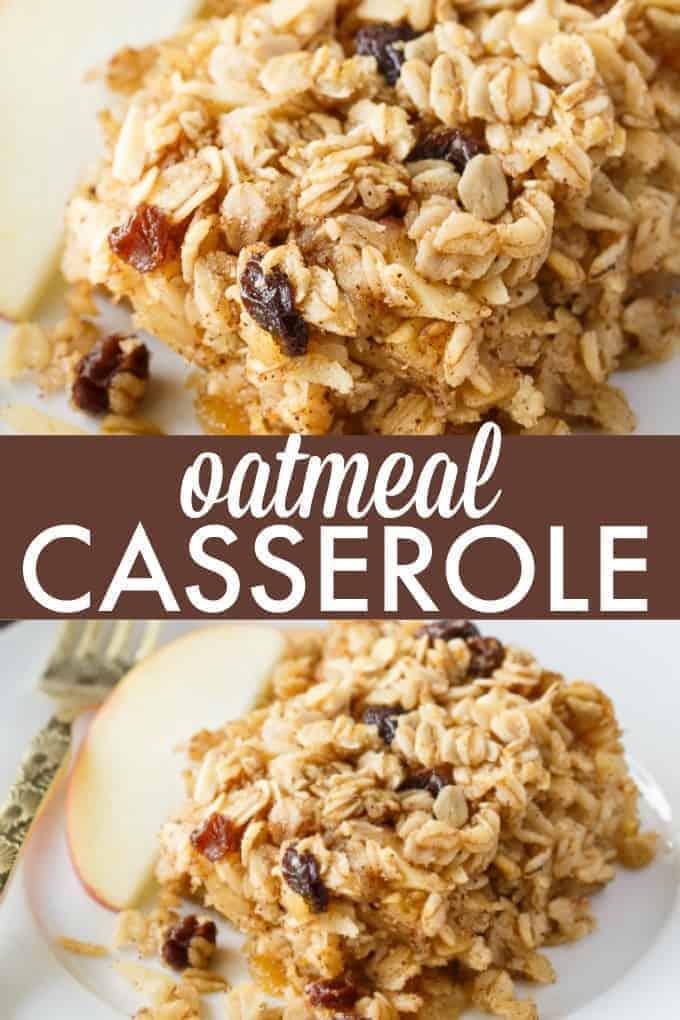 Oatmeal Casserole - A hearty, wholesome breakfast that will impress your family and friends!