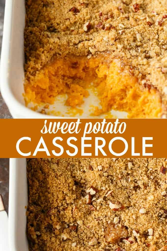 Sweet Potato Casserole - This simple Thanksgiving side dish is dessert-like!The filling is creamy and sweet and the topping adds an extra bit of flavour and crunch.