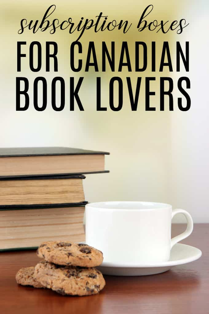 10 Subscription Boxes for Canadian Book Lovers - Get some me time delivered with a new book to read and some treats!