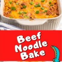 beef noodle bake collage