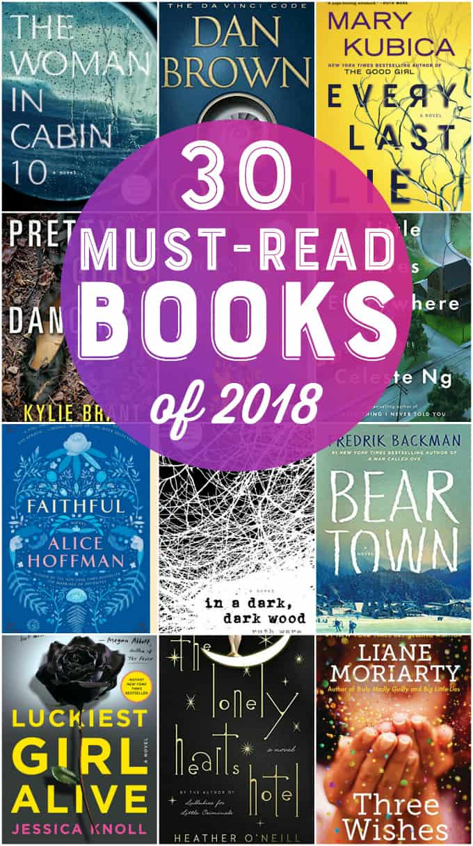 30 Must-Read Books for 2018 - Looking for some awesome books to enjoy this year? Check out our list of 30 books you should read in 2018 to find your next book!