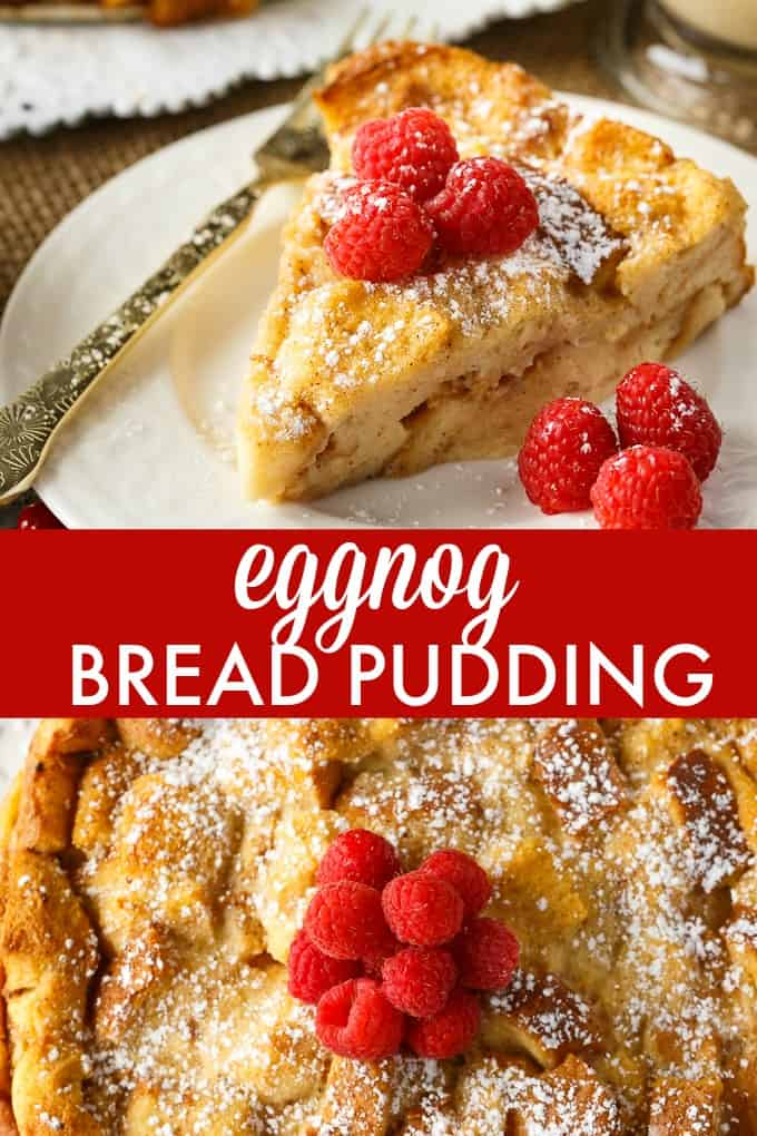 Eggnog Bread Pudding - A perfect Christmas dessert! This easy pudding is just bread, eggnog, eggs, sugar, vanilla, cinnamon and nutmeg for a delicious holiday taste.