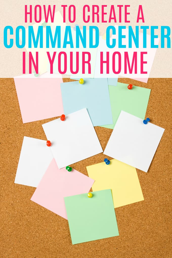 How to Create a Command Center in Your Home - Create a central place to find out what you need to know about what's going on with your family.