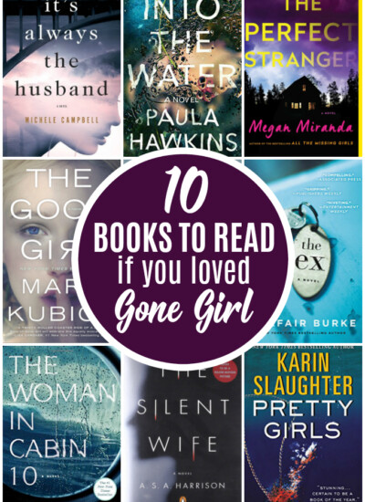 10 Books to Read If You Loved Gone Girl