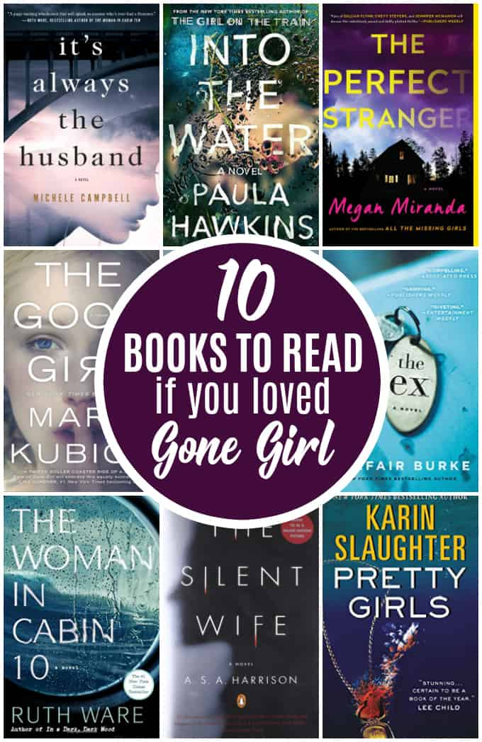 10 Books to Read If You Loved Gone Girl - Loved Gone Girl? Then you'll definitely love these twisty thrillers!