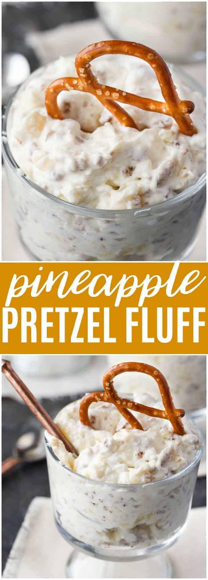 Pineapple Pretzel Fluff - A simple sweet and salty dessert! A creamy treat packed with a buttery, salted crunch.