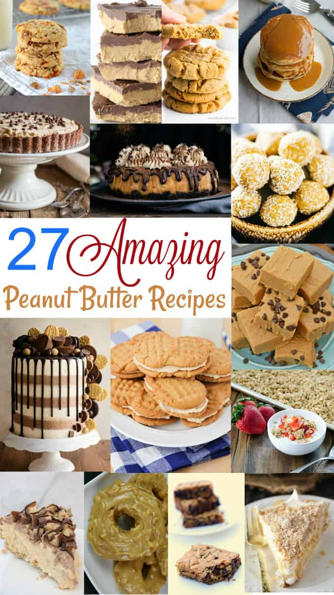 27 Amazing Peanut Butter Recipes - Indulge your peanut butter cravings with these sweet desserts!