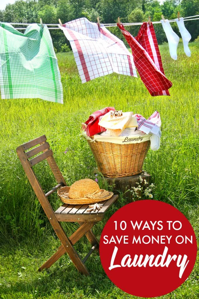 10 Ways to Save Money on Laundry - Simple tweaks to your daily routine can mean saving big bucks on your monthly budget.