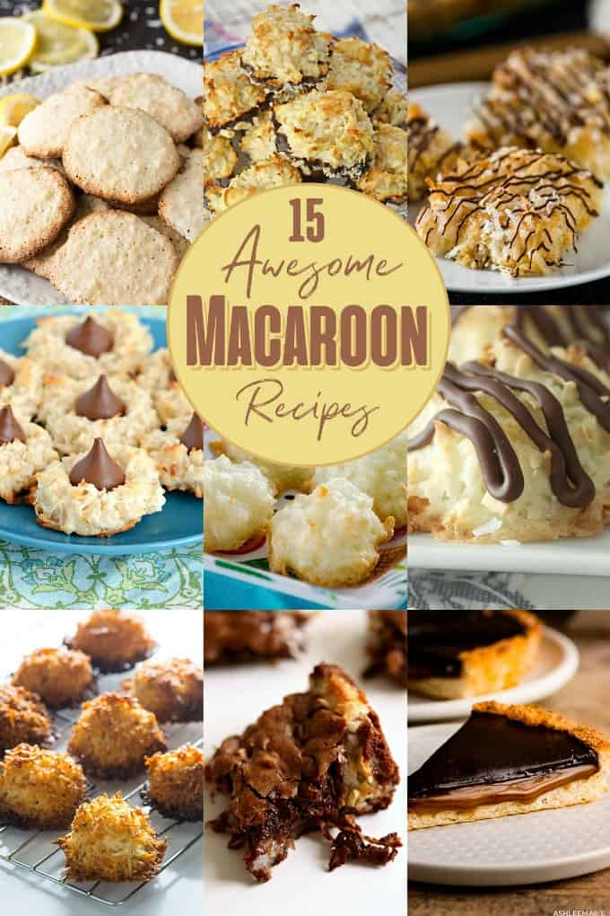 15 Awesome Macaroon Recipes - Celebrate National Macaroon Day with this assortment of delicious recipes!