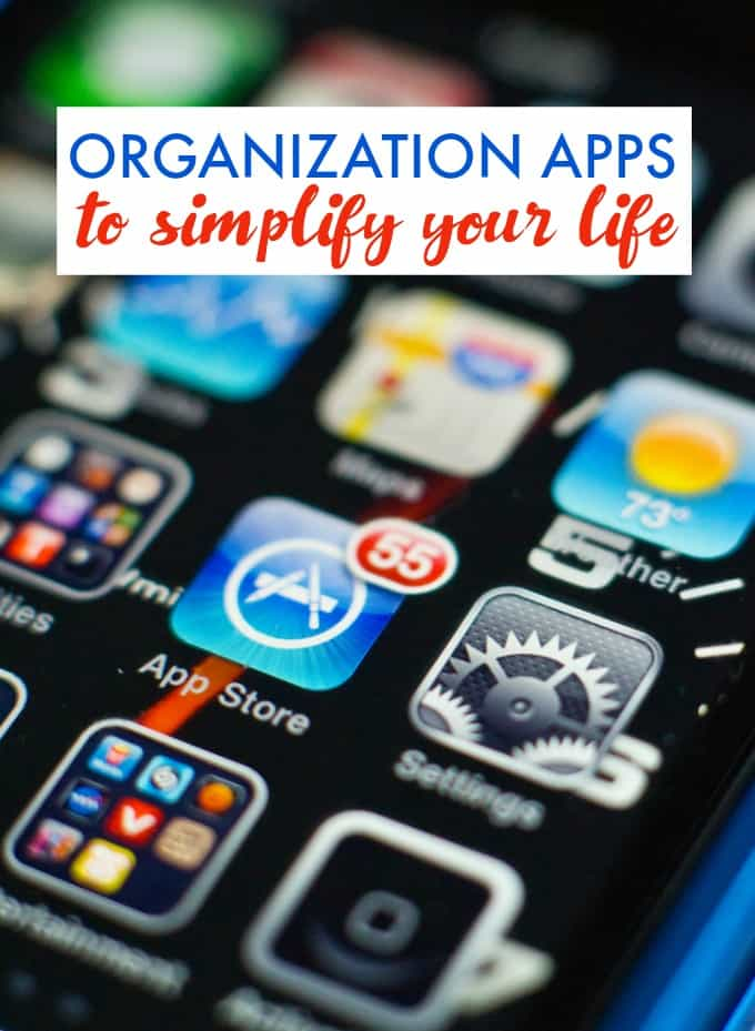 10 Organization Apps to Simplify Your Life - Depending on what you need, some of these apps may be just the ticket for you!