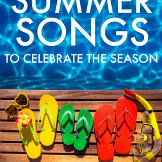 Summer Songs to Celebrate the Season