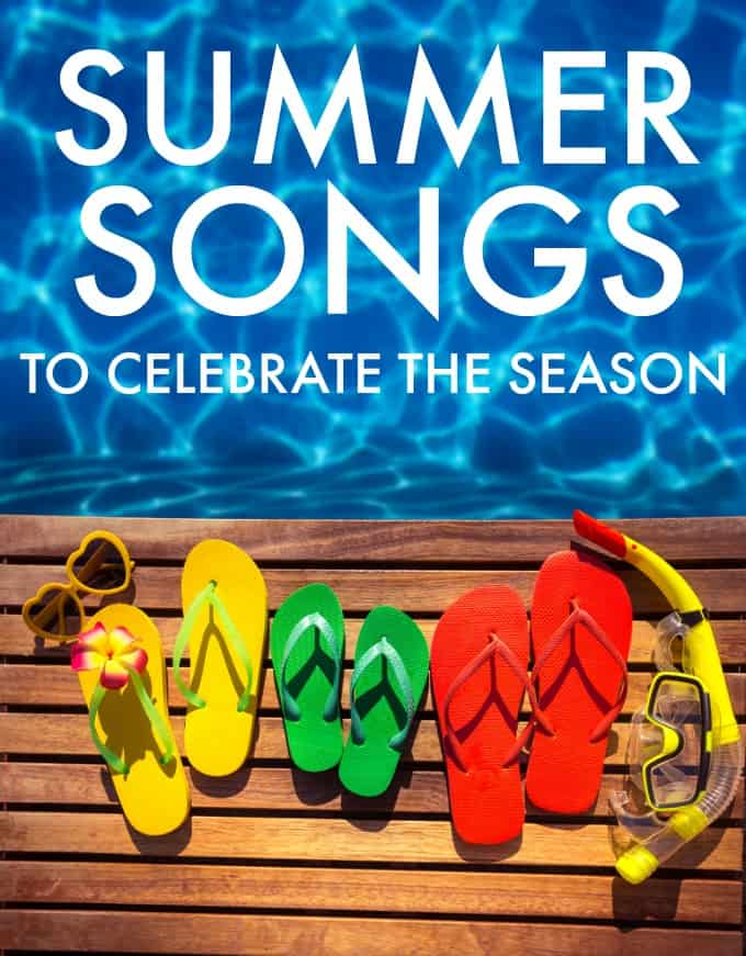 Summer Songs to Celebrate the Season - Fill up your beach playlist with these fun, themed tunes!