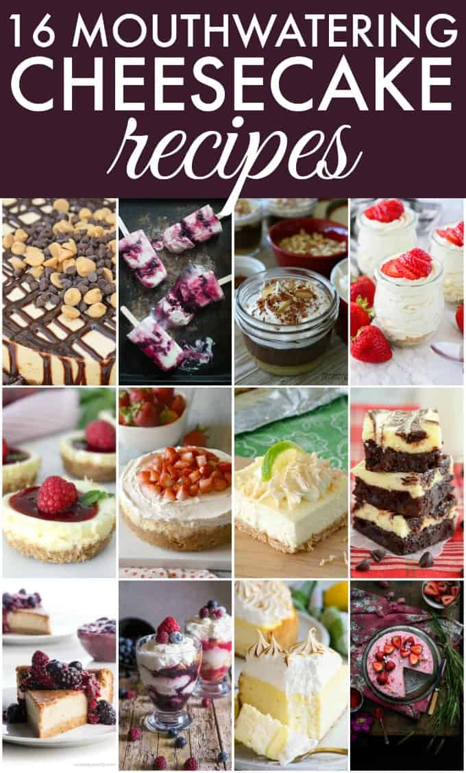 16 Mouthwatering Cheesecake Recipes - Get your cheesecake fill with these delicious round of recipes.