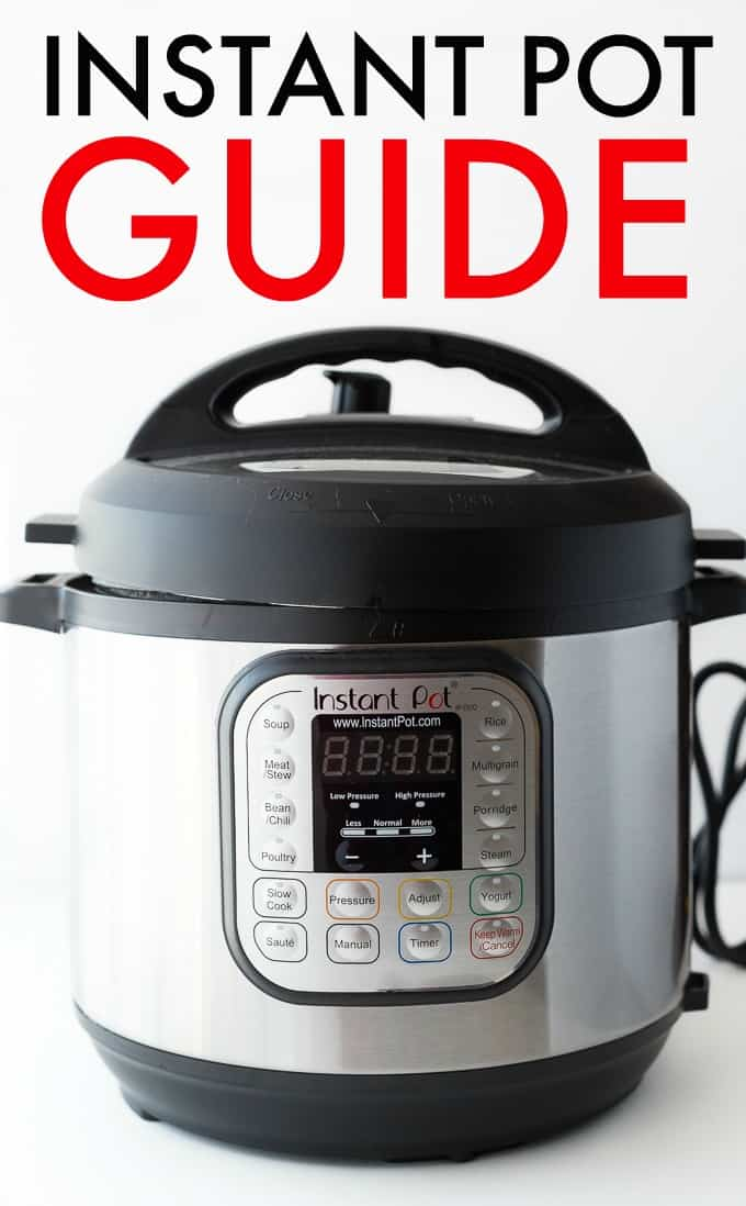 Instant Pot Guide - Do you really need another appliance? This post details what an instant pot is and why you need one!