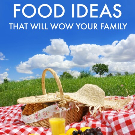 Picnic Food Ideas That Will Wow Your Family