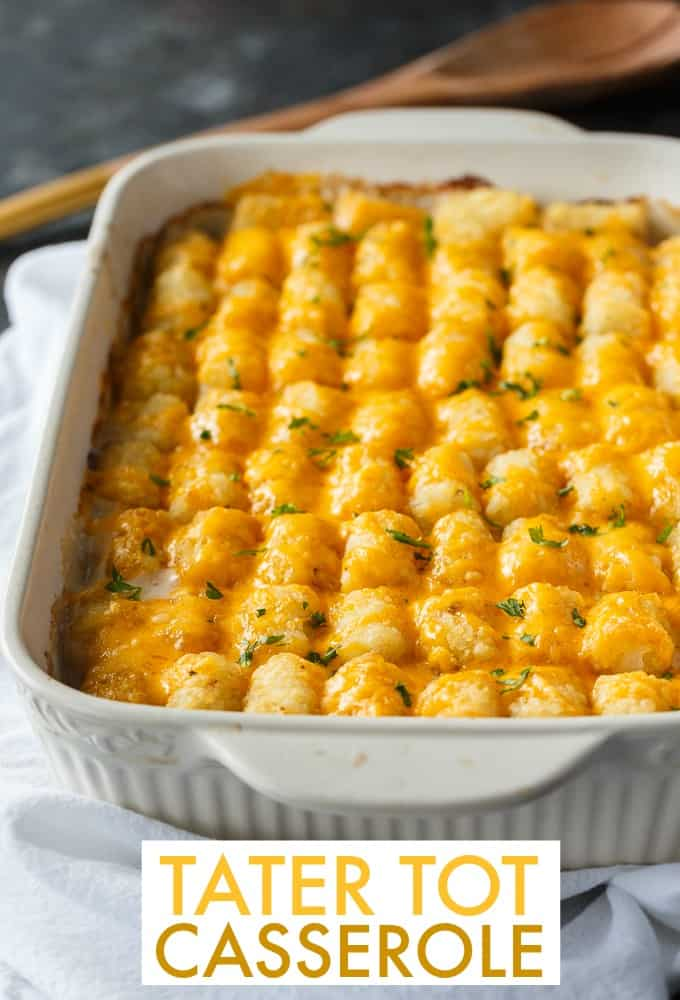 Tater Tot Casserole - A classic comfort food casserole your family will love! It has a layer of ground beef mixed with a creamy veggie sauce and topped with crispy Tater Tots and melted cheddar cheese.