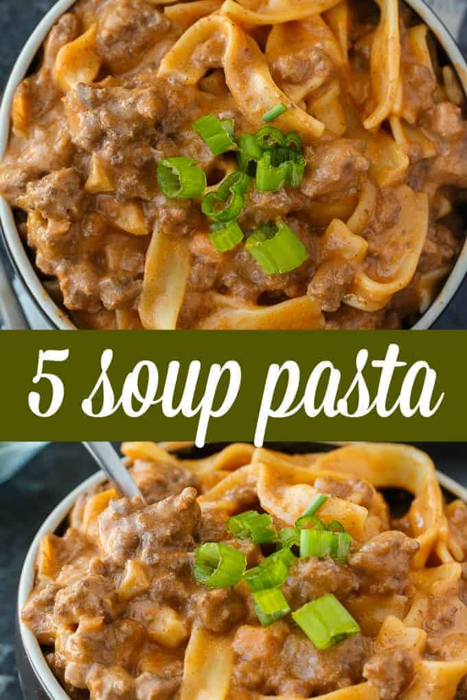 5 Soup Pasta - An easy dinner for your family that uses 5 cans of soup in the mouthwatering sauce. It tastes a little like Hamburger Helper.