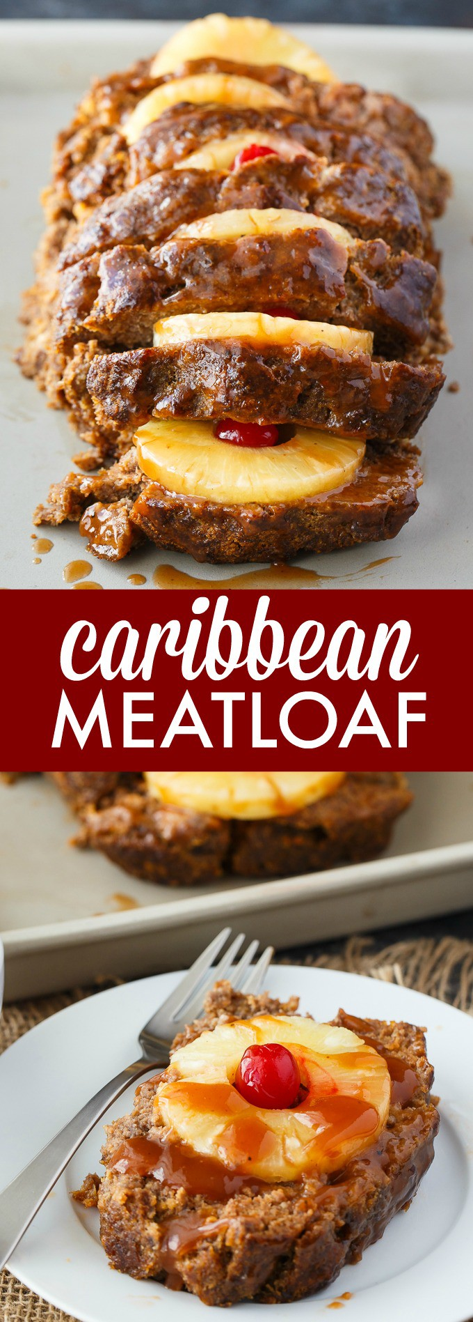 Caribbean Meatloaf - Juicy with a sweet tang! This easy meatloaf recipe is a surefire hit.
