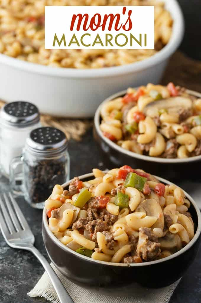 Mom's Macaroni -  A comforting stove top casserole made with tender macaroni noodles, ground beef, tomatoes, mushrooms and cheese. It's like a hug from mom, but in a bowl!