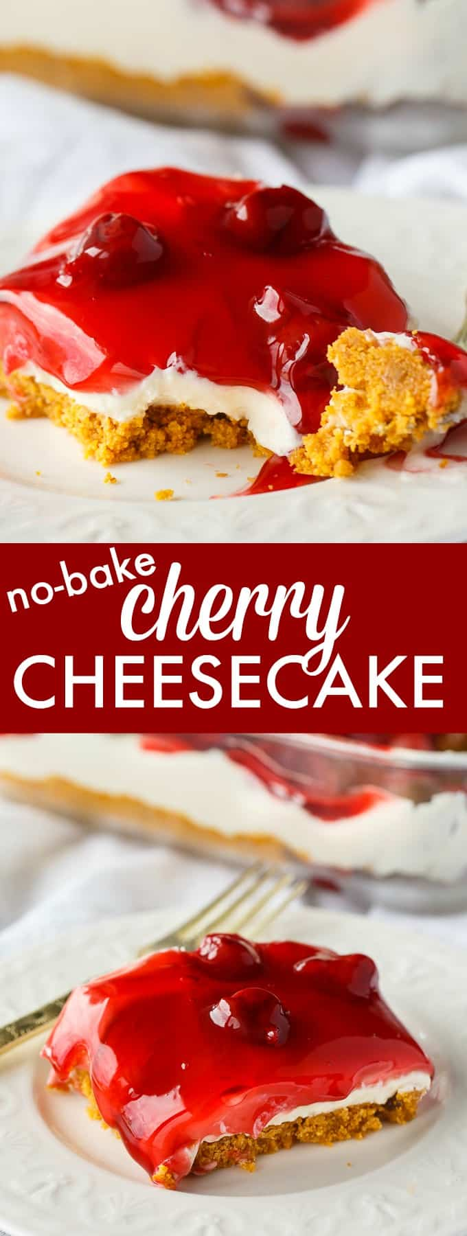 No-Bake Cherry Cheesecake - Deliciously simple no-bake cheesecake that can be whipped up in a matter of minutes! You'll love the sweet graham cracker crumb crust, creamy cheesecake filling and fruity topping.