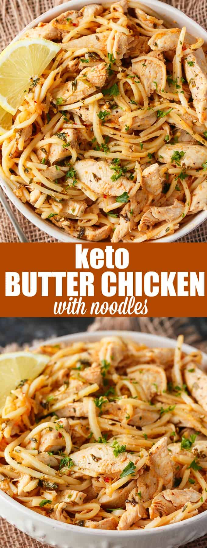 Keto Butter Chicken with Noodles - The most tender, flavorful keto chicken dish ever! You won't even miss the carbs in this easy recipe.